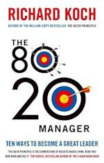 The 80/20 Manager af Richard Koch