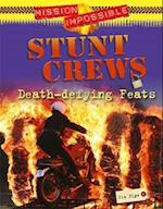 Mission Impossible: Stunt Crews - Death-defying Feats (Mission: Impossible S, nr. 3)