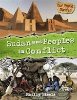 Our World Divided: Sudan and Peoples in Conflict af Philip Steele
