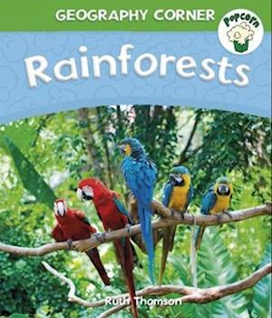 Popcorn: Geography Corner: Rainforests