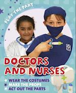Doctors and Nurses