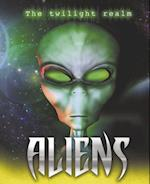 Aliens (Twilight Realm)