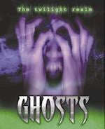 Ghosts (Twilight Realm)