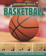 Sporting Skills: Basketball (Sporting Skills)