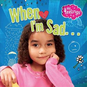 When I'm Sad