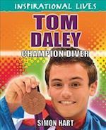 Inspirational Lives: Tom Daley (Inspirational Lives, nr. 19)