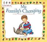 A First Look At: Family Break-Up: My Family's Changing (A First Look At.., nr. 18)