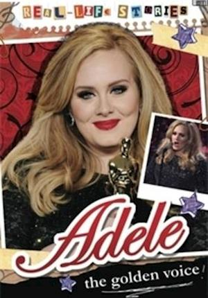 Real-life Stories: Adele