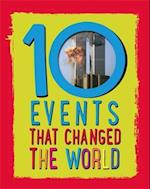 10: Events That Changed the World (The 10)