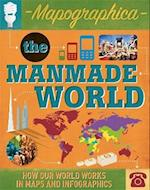 Mapographica: The Manmade World (Mapographica)