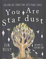You are Stardust af Elin Kelsey