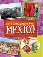 Food & Cooking Around the World: Mexico (Food and Cooking Around the World, nr. 1)
