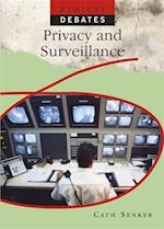 Privacy and Surveillance (Ethical Debates)