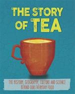 The Story of Food: Tea (The Story of Food, nr. 1)