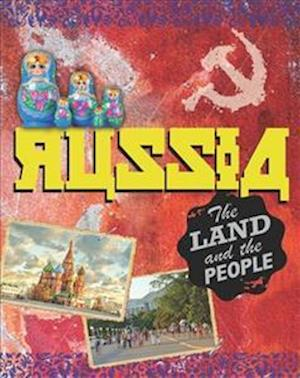 The Land and the People: Russia