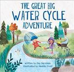 The Great Big Water Cycle Adventure (Look wonder, nr. 1)