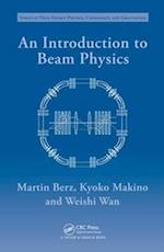 An Introduction to Beam Physics (Series in High Energy Physics, Cosmology and Gravitation)