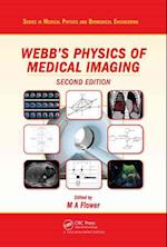 Webb's Physics of Medical Imaging, Second Edition (Series in Medical Physics and Biomedical Engineering)