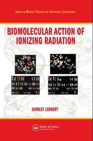 Biomolecular Action of Ionizing Radiation