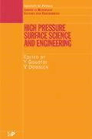High Pressure Surface Science and Engineering