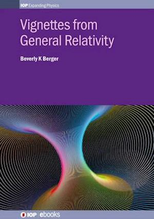 Vignettes from General Relativity