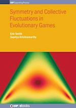 Symmetry and Collective Fluctuations in Evolutionary Games (IOP Expanding Physics)