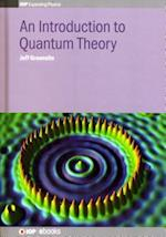 An Introduction to Quantum Theory (IOP Expanding Physics)