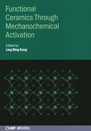 Functional Ceramics Through Mechanochemical Activation