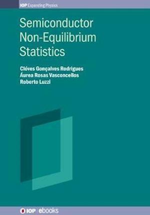 Semiconductor Non-Equilibrium Statistics