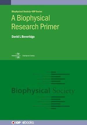 A Biophysical Research Primer
