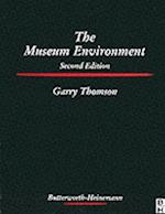 The Museum Environment (Conservation and Museology)