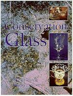 Conservation of Glass (BUTTERWORTH - HEINEMANN SERIES IN CONSERVATION AND MUSEOLOGY)