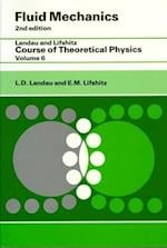 Fluid Mechanics (Course of Theoretical Physics S, nr. 6)