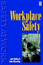 Workplace Safety (Safety at Work Series, nr. 4)