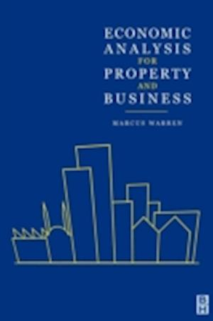 Economic Analysis for Property and Business