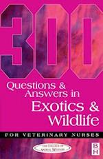 300 Questions and Answers in Exotics and Wildlife