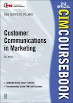CIM Coursebook 01/02 Customer Communications in Marketing (CIM Coursebook S)
