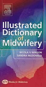 Illustrated Dictionary of Midwifery (Illustrated Colour Text)
