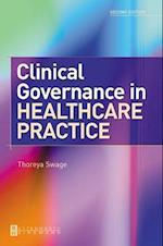 Clinical Governance in Healthcare Practice