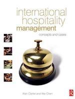 International Hospitality Management af Wei Chen, Alan Clarke