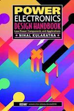 Power Electronics Design Handbook (Edn Series for Design Engineers)
