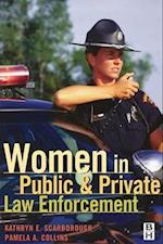 Women in Public and Private Law Enforcement af Pamela A. Collins, Kim Scarborough, Kathryn E. Scarborough