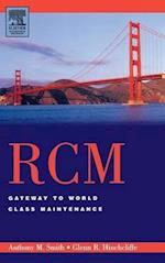 RCM--Gateway to World Class Maintenance