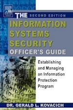 The Information Systems Security Officer's Guide: Establishing and Managing an Information Protection Program af Gerald Kovacich, Gerald L. Kovacich