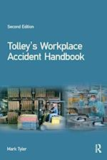 Tolley's Workplace Accident Handbook (Tolleys Workplace Accident Handbook)