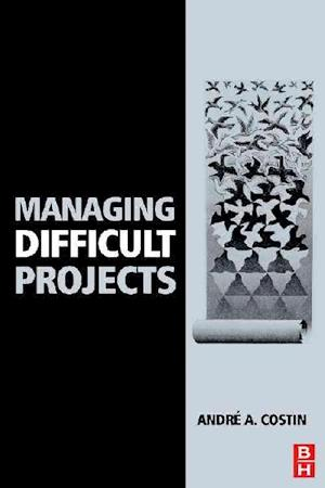 Managing Difficult Projects