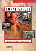 Rural Safety: Machinery, Stock and General Hazards af Theodore E. Brown