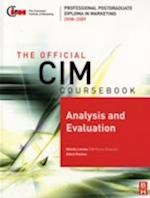 Analysis and Evaluation (The Official CIM Coursebook)