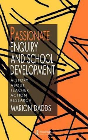 Passionate Enquiry & School