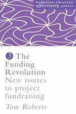 Funding Revolution: New Routes to Project Fundraising